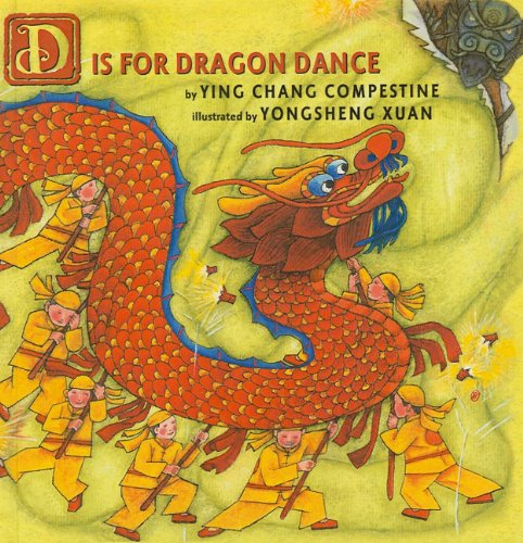 9781606860106: D Is for Dragon Dance