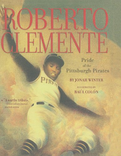 9781606860281: Roberto Clemente: Pride of the Pittsburgh Pirates