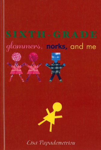 9781606860304: Sixth-Grade Glommers, Norks, and Me