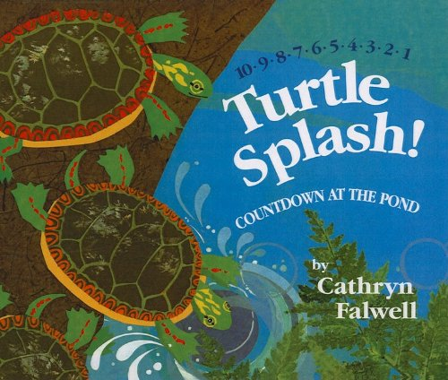 9781606860427: Turtle Splash!: Countdown at the Pond