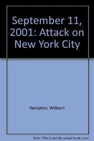 9781606860557: September 11, 2001: Attack on New York City
