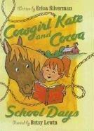 9781606860588: School Days (Cowgirl Kate & Cocoa (Prebound))