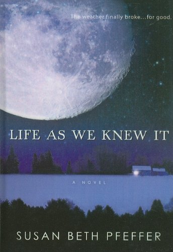 9781606860601: Life as We Knew It
