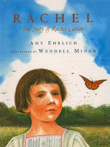 9781606860632: Rachel: The Story of Rachel Carson