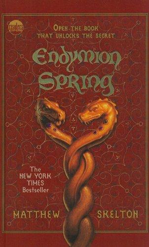 9781606860861: Endymion Spring