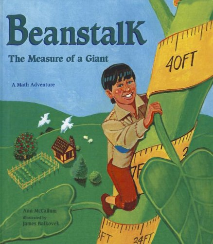 9781606860953: Beanstalk: The Measure of a Giant (Math Adventure)