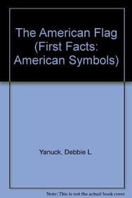9781606860991: The American Flag (First Facts: American Symbols)