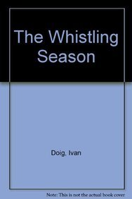 9781606861547: The Whistling Season