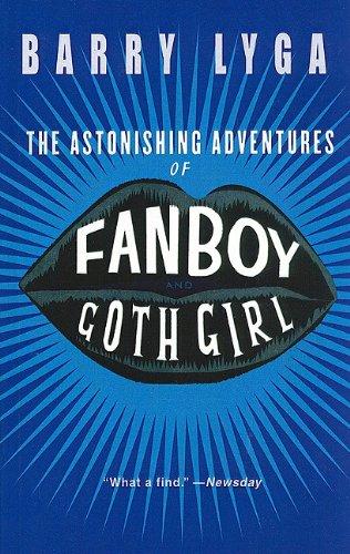 9781606861561: The Astonishing Adventures of Fanboy & Goth Girl
