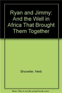 9781606861769: Ryan and Jimmy: And the Well in Africa That Brought Them Together