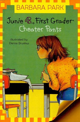 9781606861868: Junie B., First Grader Cheater Pants (Junie B. Jones)