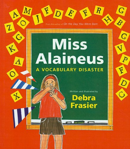 9781606861929: Miss Alaineus: A Vocabulary Disaster