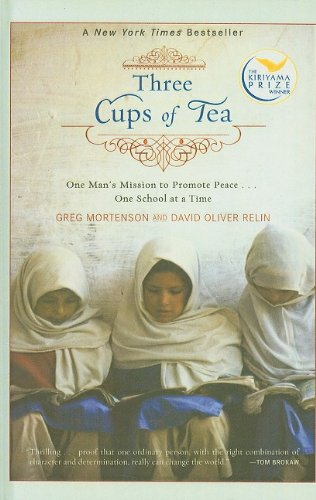 9781606862179: Three Cups of Tea: One Man's Mission to Promote Peace... One School at a Time