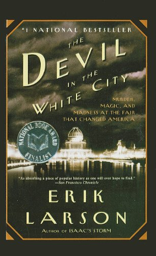 9781606862186: The Devil in the White City: Murder, Magic, and Madness at the Fair That Changed America