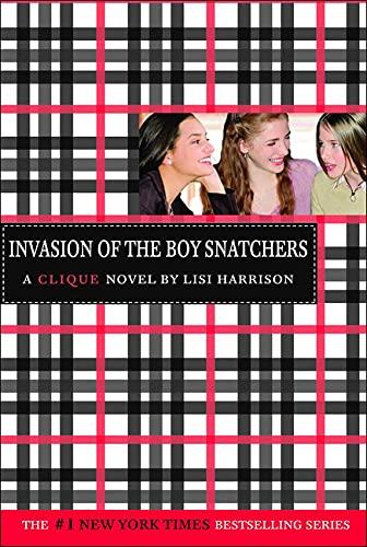 9781606863299: Invasion of the Boy Snatchers: A Clique Novel