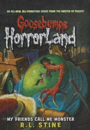 9781606863350: My Friends Call Me Monster (Goosebumps: Horrorland (Pb))