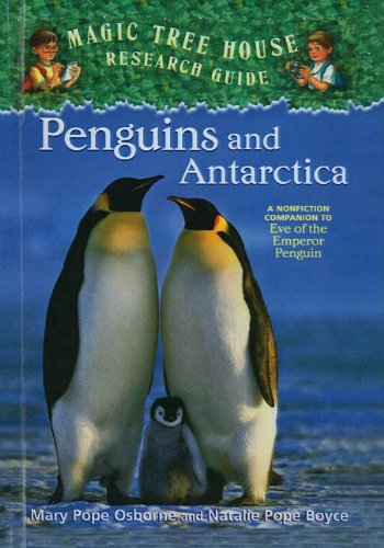 9781606863428: Penguins and Antarctica: A Nonfiction Companion to Eve of the Emperor Penguin (Magic Tree House Fact Tracker)