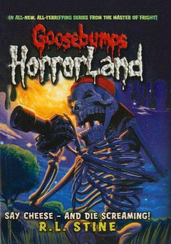 9781606863442: Say Cheese--And Die Screaming! (Goosebumps: Horrorland (Pb))
