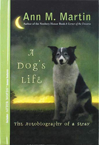 9781606863671: A Dog's Life: The Autobiography of a Stray