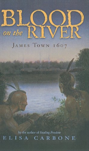 9781606863855: Blood on the River: James Town 1607