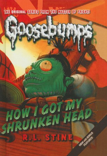 9781606864111: How I Got My Shrunken Head (Goosebumps (Pb Unnumbered))