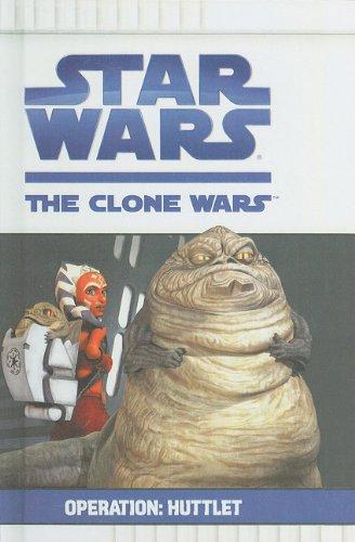 9781606864142: Operation: Huttlet (Star Wars: Clone Wars (Pb))