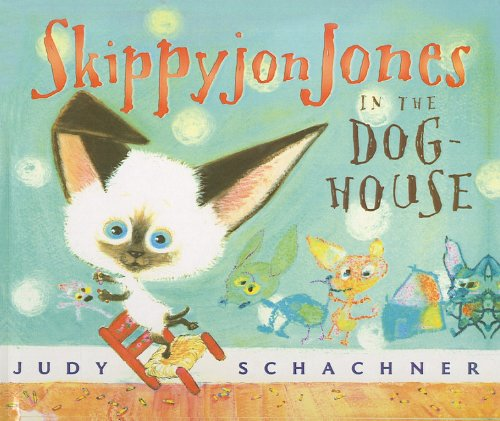 9781606864197: Skippyjon Jones in the Doghouse