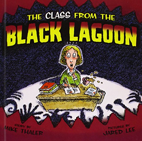 9781606864241: The Class from the Black Lagoon
