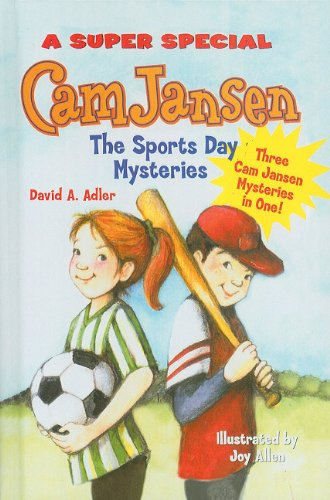 Cam Jansen and the Sports Day Mysteries: Adler, David A.