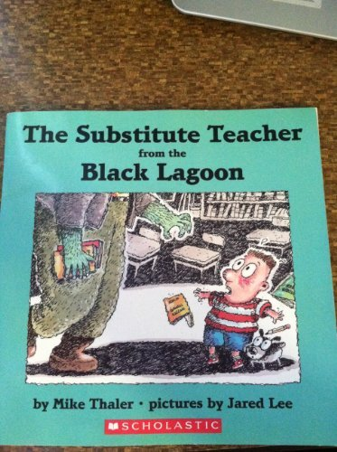 9781606864326: The Substitute Teacher from the Black Lagoon