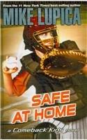 Safe at Home (Comeback Kids Novels (Hardcover))