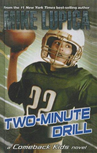 9781606864425: Two-Minute Drill (Comeback Kids Novels (Pb))