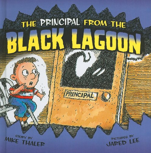 9781606865071: The Principal from the Black Lagoon (From the Black Lagoon (Prebound))