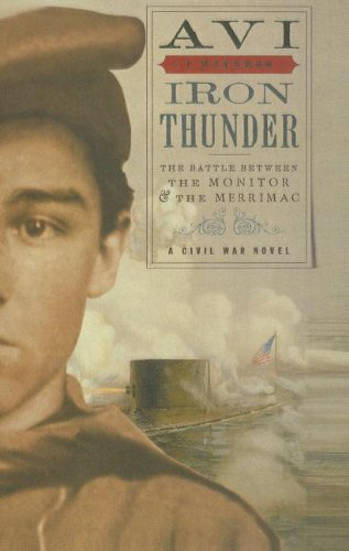 9781606865170: Iron Thunder: The Battle Between the Monitor & the Merrimac