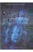 9781606865217: Deep and Dark and Dangerous