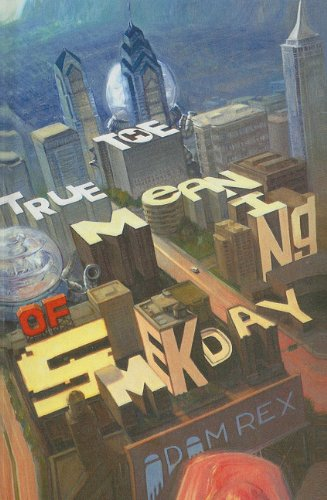 9781606865255: True Meaning of Smekday
