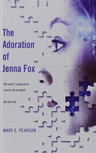 9781606865385: The Adoration of Jenna Fox (Jenna Fox Chronicles)