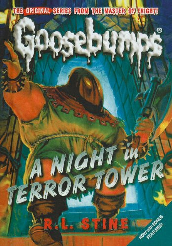 Night in Terror Tower (Goosebumps (Pb Unnumbered)): R L Stine