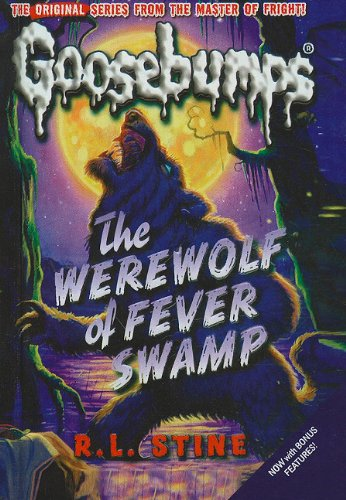 9781606865644: The Werewolf of Fever Swamp (Goosebumps (Pb Unnumbered))