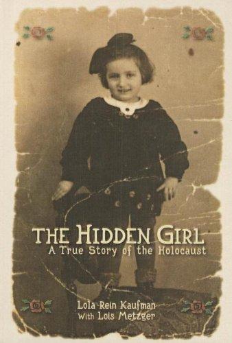 9781606866108: The Hidden Girl: A True Story of the Holocaust