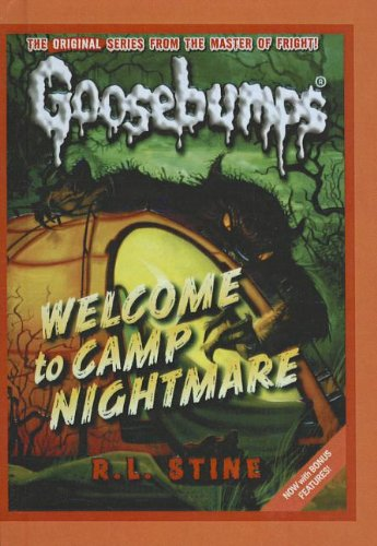 9781606866528: Welcome to Camp Nightmare (Goosebumps Classics (Reissues/Quality))