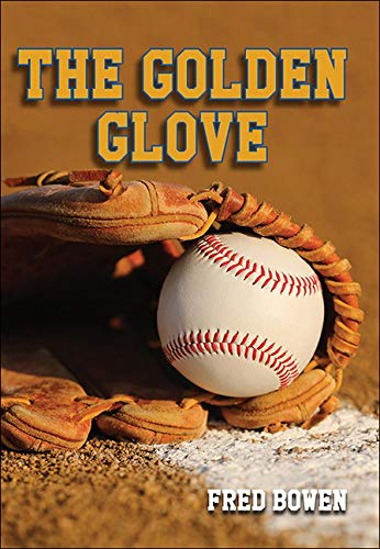 9781606866887: The Golden Glove (All-Star Sports Stories: Baseball)