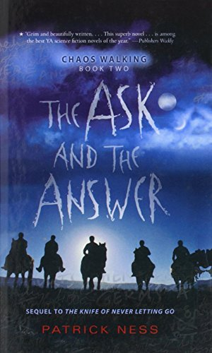 9781606866955: Ask and the Answer (Chaos Walking Trilogy)