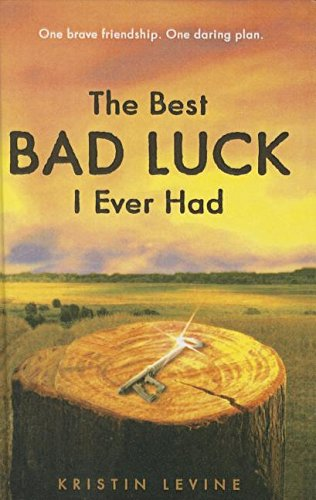 9781606866962: The Best Bad Luck I Ever Had
