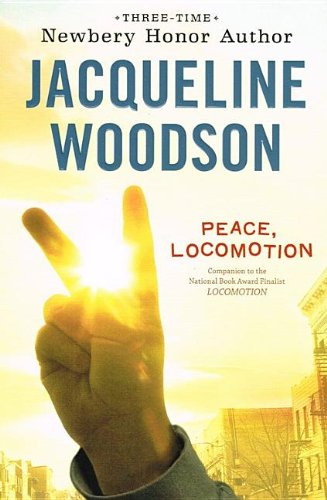 9781606867082: Peace, Locomotion