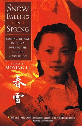 9781606867105: Snow Falling in Spring: Coming of Age Inchina During the Cultural Revolution