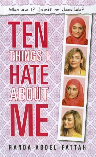 9781606867112: Ten Things I Hate about Me