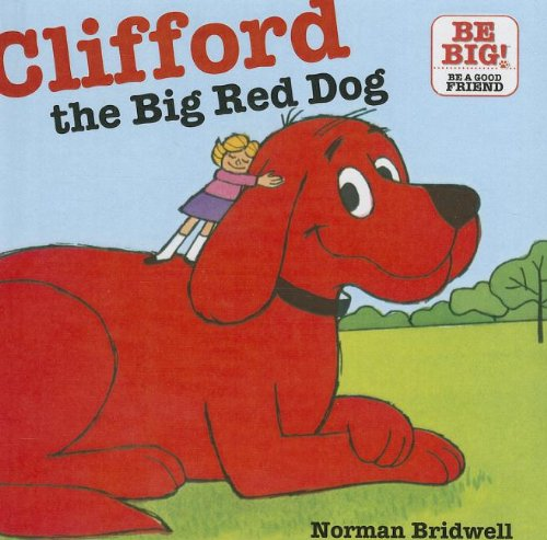 Clifford, the Big Red Dog (Clifford's Big Ideas): Norman Bridwell