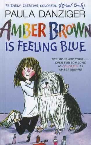 9781606867259: Amber Brown Is Feeling Blue