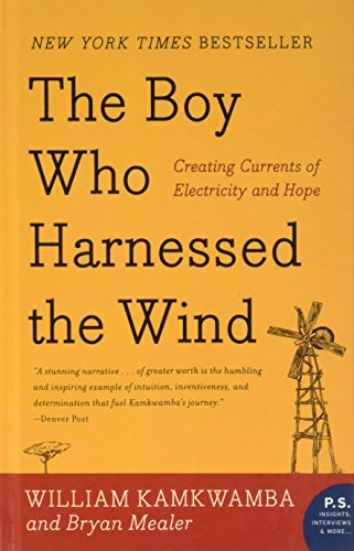 9781606867358: Boy Who Harnessed the Wind: Creating Currents of Electricity and Hope (P.S.)